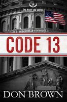 Code 13, Don Brown