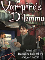 Vampire's Dilemma, Anne Phyllis Pinzow, Ellie Fleming, James A.Dibble, Laura Wise, Penny Ash, Roberta Rogow, Robyn Hugo McIntyre, Rusty Goode