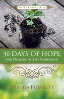 30 Days of Hope for Dealing with Depression, Brenda Poinsett