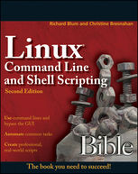 Linux Command Line and Shell Scripting Bible, Richard Blum
