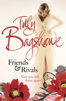 Friends and Rivals, Tilly Bagshawe