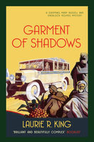 Garment of Shadows, Laurie R.King