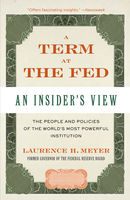 A Term at the Fed, Laurence H.Meyer