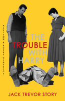 The Trouble with Harry, Jack Trevor Story