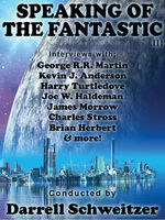 Speaking of the Fantastic III, Brian Herbert, Charles Stross, D.G.Compton, Esther Friesner, Geoffrey A.Landis, George Martin, Gregory Frost, Harry Turtledove, Jack Dann, James Morrow, Joe Haldeman, Kevin Anderson, Kristine Kathryn Rusch, Robert Sawyer, Tom Purdom, Zoran Živković