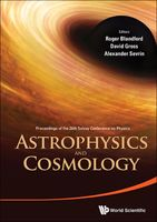 Astrophysics and Cosmology, Alexander Sevrin, David Gross, Roger Blandford