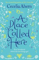 A Place Called Here, Cecelia Ahern