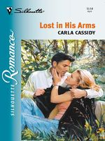 Lost in His Arms, Carla Cassidy