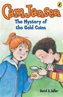 Cam Jansen: The Mystery of the Gold Coins #5, David Adler