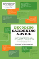 Decoding Gardening Advice, Jeff Gillman, Meleah Maynard