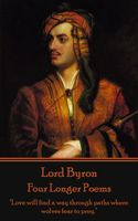 Four Longer Poems (The Giacour – Lara – The Siege of Corinth – The Age of Bronze), Lord George Gordon Byron
