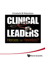Clinical Leaders, Elizabeth M Robertson