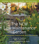 The New Low-Maintenance Garden, Jacqueline Knox, Valerie Easton