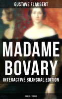 MADAME BOVARY – Interactive Bilingual Edition (English / French), Gustave Flaubert