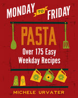 Monday-to-Friday Pasta, Michele Urvater