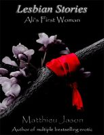 Lesbian Stories – Ali's First Woman, Matthieu Jason