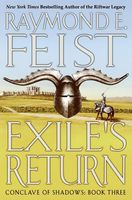 Exile's Return, Raymond Feist