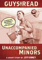 Guys Read: Unaccompanied Minors, Jeff Kinney, Jon Scieszka