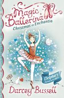 Christmas in Enchantia (Magic Ballerina), Darcey Bussell