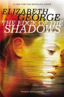 Edge of the Shadows, Elizabeth George