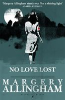 No Love Lost, Margery Allingham