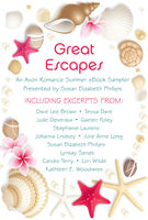 Great Escapes, Candis Terry, Dixie Lee Brown, Gaelen Foley, Johanna Lindsey, Jude Deveraux, Julie Anne Long, Kathleen E. Woodiwiss, Lori Wilde, Lynsay Sands, Stephanie Laurens, Susan Elizabeth Phillips, Tessa Dare
