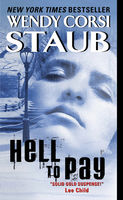 Hell to Pay, Wendy Corsi Staub