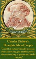 Charles Dickens – Thoughts About People, Kenneth Grahame