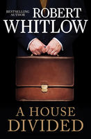 A House Divided, Robert Whitlow