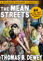 Mac Detective Series 04: The Mean Streets, Thomas B.Dewey