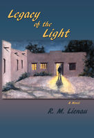 Legacy of the Light, R.M.Lienau
