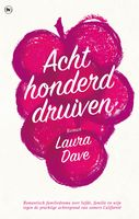 Achthonderd druiven, Laura Dave