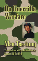 On Guerrilla Warfare, Tse-tung Mao