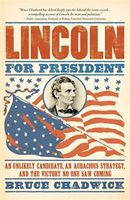 Lincoln for President, Bruce Chadwick