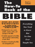 The How-To Book of the Bible, Karl Schultz
