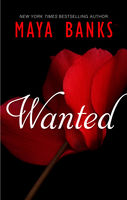 Wanted, Maya Banks