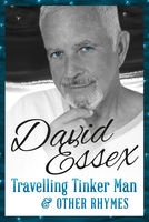 Travelling Tinker Man and Other Rhymes, David Essex
