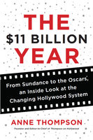 The $11 Billion Year, Anne Thompson