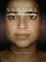 Sexual Authenticity, Melinda Selmys