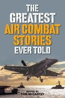 Greatest Air Combat Stories Ever Told, Tom McCarthy
