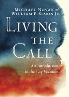 Living the Call, Michael Novak, William Simon