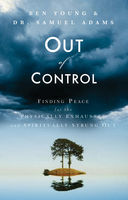 Out of Control, Ben Young, Samuel Adams