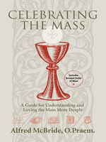 Celebrating the Mass, Alfred McBride