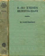Bart Keene's Hunting Days: or, The Darewell Chums in a Winter Camp, Allen Chapman
