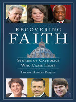 Recovering Faith, Lorene Hanley Duquin