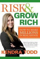 Risk & Grow Rich, Charles Andrews, Kendra Todd