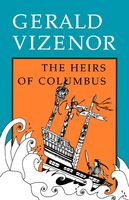 The Heirs of Columbus, Gerald Vizenor