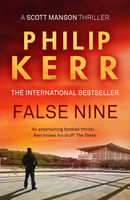 False Nine, Philip Kerr