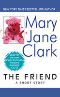 The Friend, Mary Jane Clark