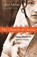 The Church of Cheese, Carol Miller